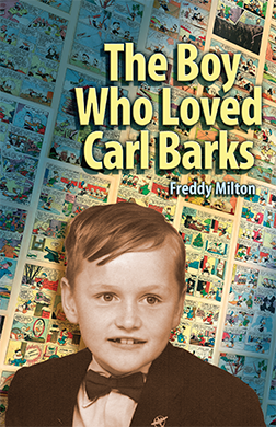 The Boy Who Loved Carl Barks