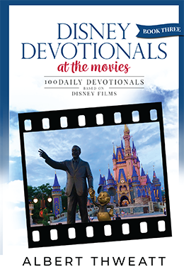 Disney Devotionals: Book Three