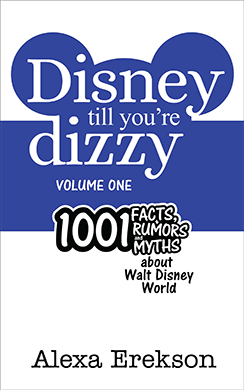 Disney Till You're Dizzy: Walt Disney World (Volume 1)