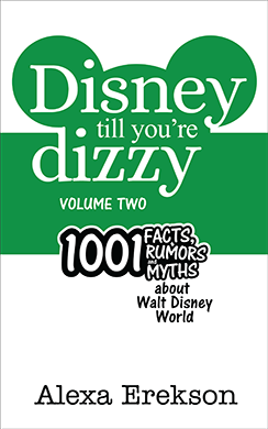 Disney Till You're Dizzy: Walt Disney World (Volume 2)