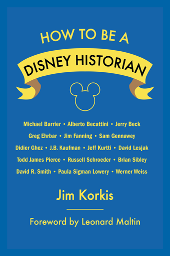 How to Be a Disney Historian