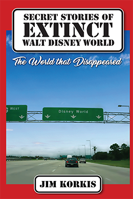 Secret Stories of Extinct Walt Disney World