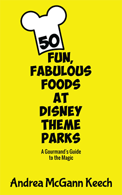 50 Fun, Fabulous Foods at Disney Theme Parks