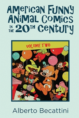 American Funny Animal Comics: Volume 2