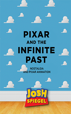 Pixar and the Infinite Past