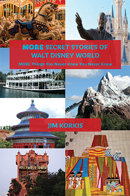 More Secret Stories of Walt Disney World