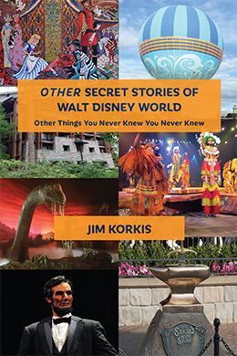 Other Secret Stories of Walt Disney World