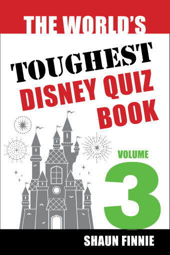 The World's Toughest Disney Quiz Book: Volume 3