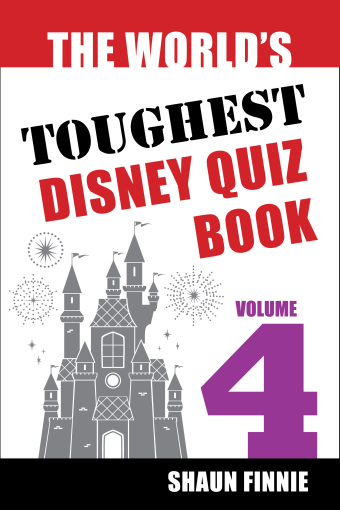The World's Toughest Disney Quiz Book: Volume 4