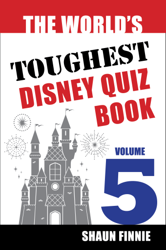 The World's Toughest Disney Quiz Book: Volume 5